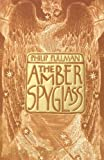 The Amber Spyglass (0613719271) by Pullman, Philip