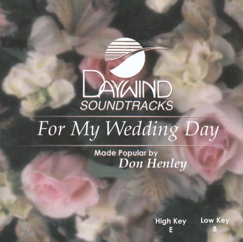 Don Henley - For My Wedding - Zortam Music