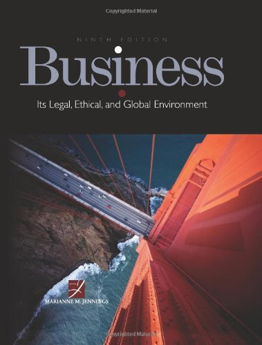Business: Its Legal, Ethical, And Global Environment front-501515