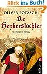 Die Henkerstochter: Teil 1 der Saga (...