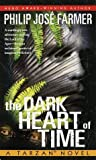 The Dark Heart of Time: A Tarzan Novel