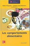 echange, troc Didier Chapelot, Jeanine Louis-Sylvestre, Collectif - Les comportements alimentaires