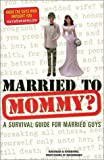 img - for Married to Mommy? book / textbook / text book