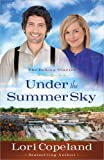 Under the Summer Sky (The Dakota Diaries)