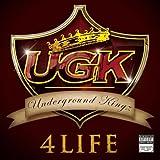 UGK 4 Life [Explicit]