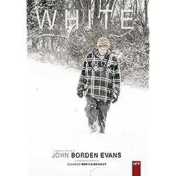 White: John Borden Evans