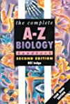 The Complete A-Z Biology Handbook