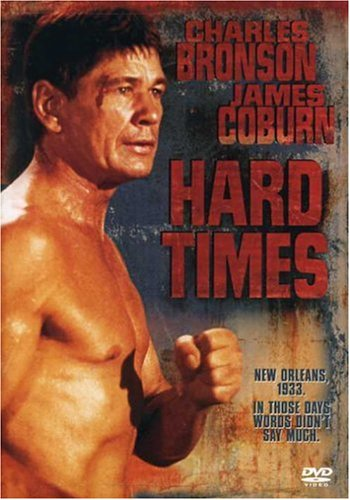 Hard Times / Тяжелые времена / Уличный боец (1975)