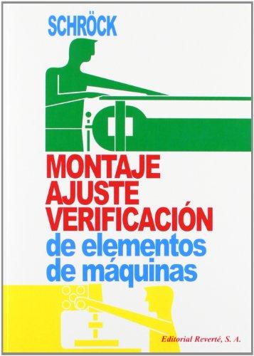 MONTAJE AJUSTE Y VERIFICACION DE ELEMENTOS DE MAQUINAS