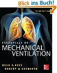 Essentials of Mechanical Ventilation,...