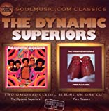 The Dynamic Superiors/Pure Pleasure