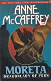 Moreta: Dragonlady of Pern: (#4) (034541957X) by McCaffrey, Anne