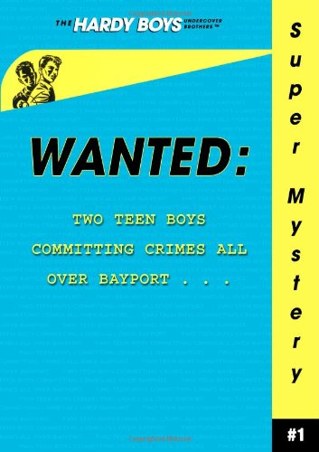 wanted-hardy-boys-undercover-brothers-super-mystery