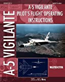 U.S. Navy A-5 Vigilante Pilot's Flight Operating Instructions