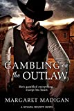 img - for Gambling on the Outlaw (Entangled Select Historical) book / textbook / text book