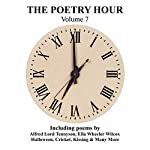 The Poetry Hour, Volume 7: Time for the Soul | Alfred Lord Tennyson,Ella Wheeler Wilcox