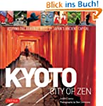 Kyoto: City of Zen: Visiting the Heri...