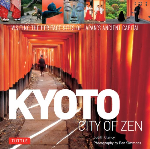 Judith Clancy  Ben Simmons - Kyoto: City of Zen