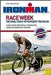 Ironman: Race Week