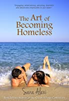 The Art of Becoming Homeless (The Greek Village Collection Book 5) (English Edition)