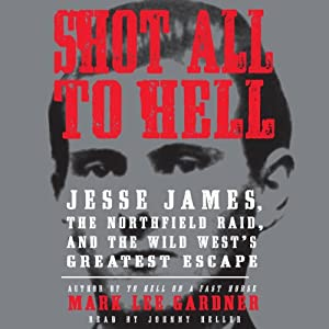Shot All to Hell Audiobook