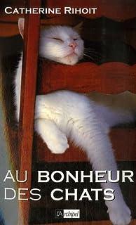 Au bonheur des chats, Rihoit, Catherine