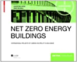 Net Zero Energy Buildings: Internatio...