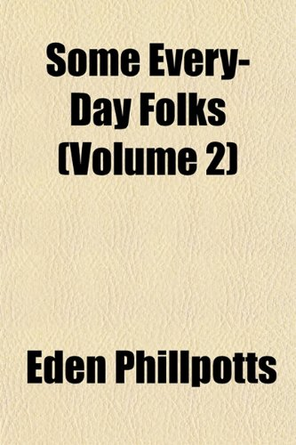 Some Every-Day Folks (Volume 2)