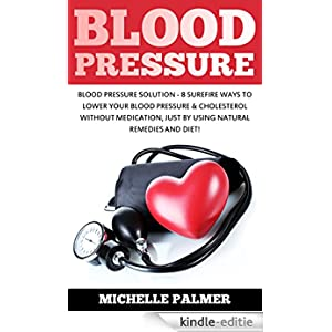 Pressure blood pressure solution 8 sure fire ways to lower your