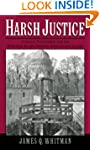 Harsh Justice: Criminal Punishment an...
