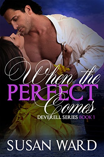 When The Perfect Comes (The Deverell Series Book 1)