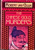 Chinese Gold Murders (Judge Dee Mystery) (0060152060) by Robert Hans Van Gulik