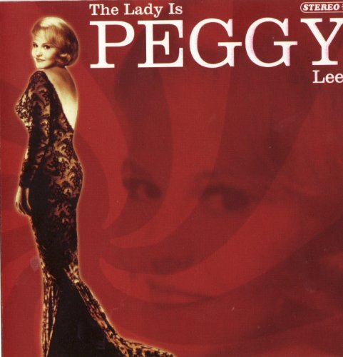 Peggy Lee - The Lady Is Peggy Lee - Zortam Music