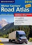 2014 Motor Carriers' Road Atlas (MCRA) (Rand Mcnally Motor Carriers' Road Atlas)