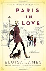 Paris in Love: A Memoir