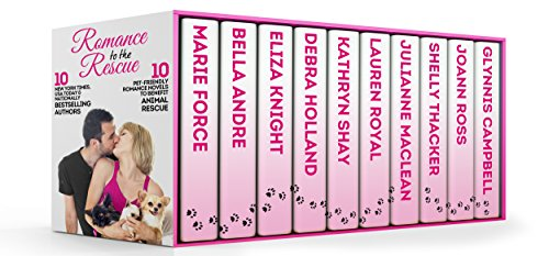 Marie Force - Romance to the Rescue: A Boxed Set of Ten Full-Length Novels to Benefit Animal Rescue