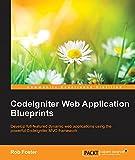 CodeIgniter Web Application Blueprints