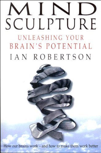 Mind Sculpture: Your Brain's Untapped Potential