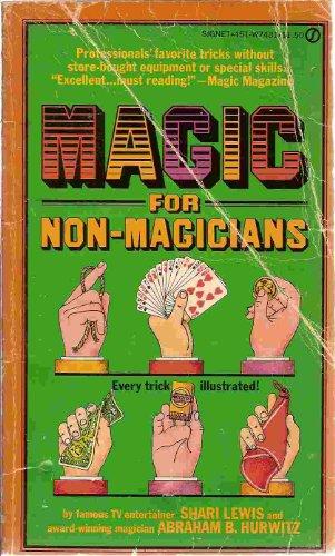 Magic for Non-Magicians, Shari Lewis; Abraham B. Hurwitz