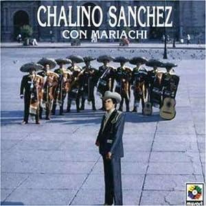 Chalino Sanchez Con Mariachi