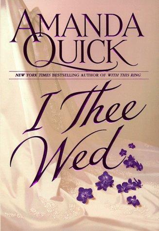 I Thee Wed, AMANDA QUICK