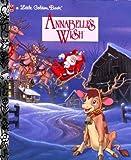 Annabelle's Wish (Little Golden Book)