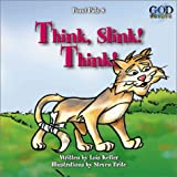 Think Slink! Think! (Pond Pals) (0781437288) by Keffer, Lois