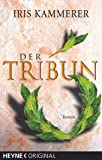Der Tribun