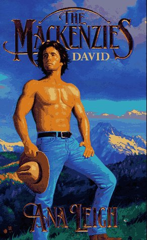Mackenzies: David (The Mackenzies Series), Ana Leigh