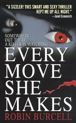Every Move She Makes, Robin Burcell