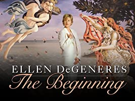 Ellen DeGeneres: The Beginning