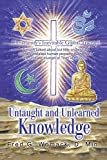img - for Untaught and Unlearned Knowledge: Christianity's Inevitable Global Triumph by Fred G. Womack (2002-02-04) book / textbook / text book