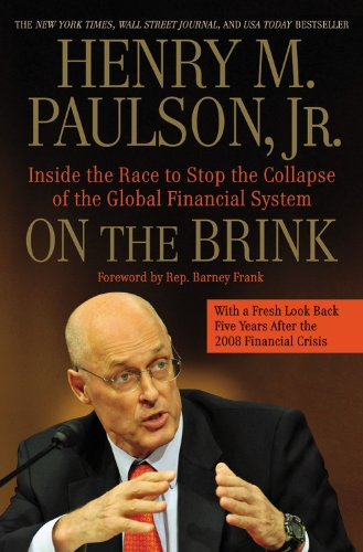 On the Brink: Inside the Race to Stop the Collapse of the Global Financial System -- With Original New Material on the Five Year Anniversary of the Financial Crisis (Brink Merchandise compare prices)