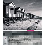 Step-by-Step Digital Black and White Photographydi John Beardsworth